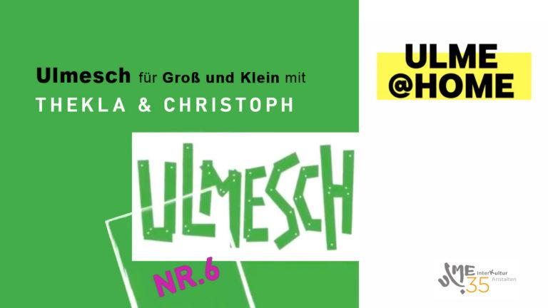 Ulmesch mit Thekla und Christoph #6